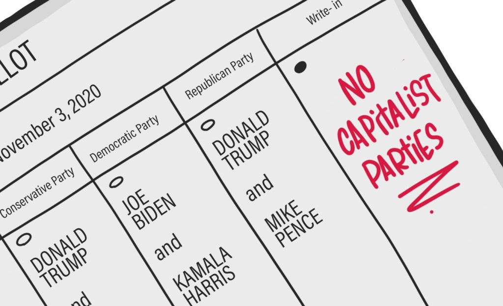 """A hand-drawn image of a ballot with the line for president showing. The write-in bubble is filled in, and someone has written """"NO CAPITALIST PARTIES"""" in red."""