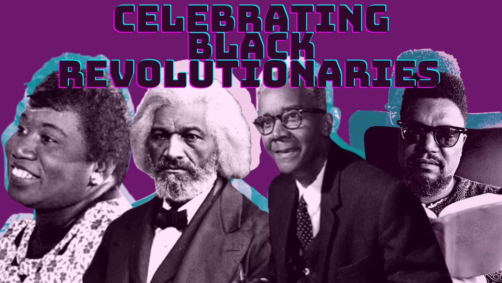 """Mae Mallory, Frederick Douglas, CLR James, and Robert F. Williams portraits superimposed onto a purple background with the text """"Celebrating Black Revolutionaries"""""""