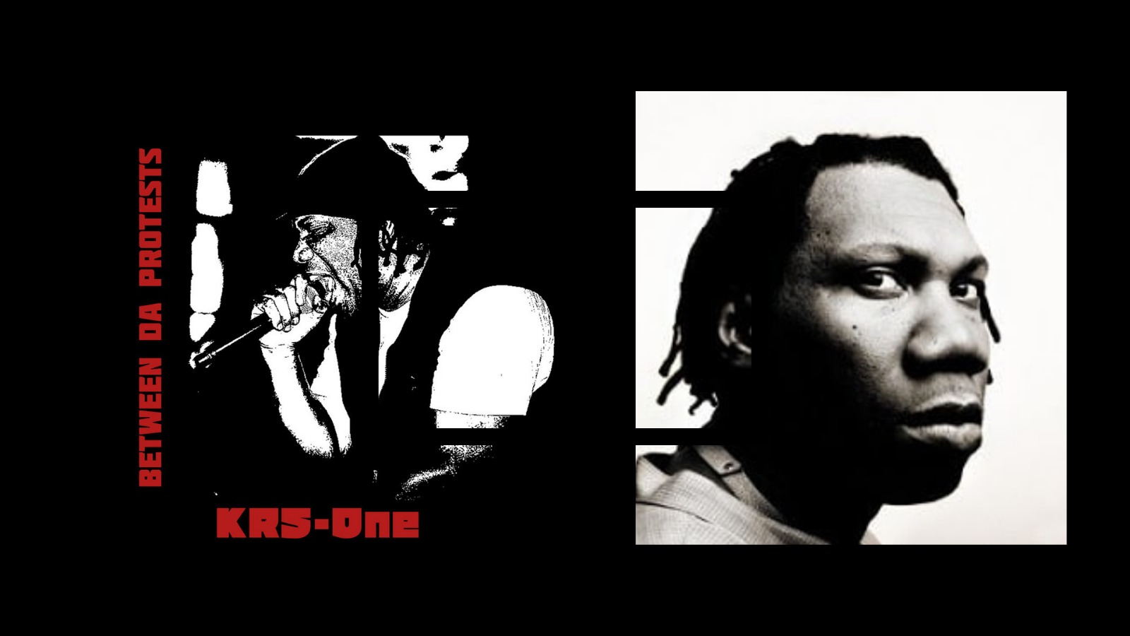 """Two images: On the left, a black and white cover of KRS-one's new album """"Between Da Protests,"""" on the right a black and white headshot of the rapper."""